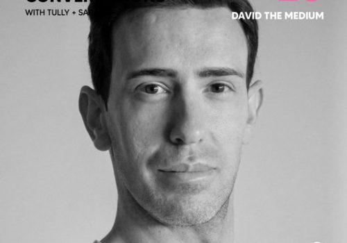 Ep. 20 | David The Medium